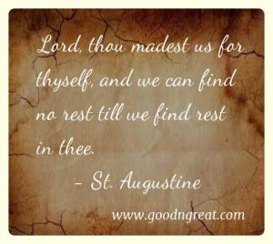 Prayer GoodNGreat Quotes St. Augustine