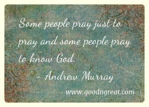 Prayer GoodNGreat Quotes Andrew Murray