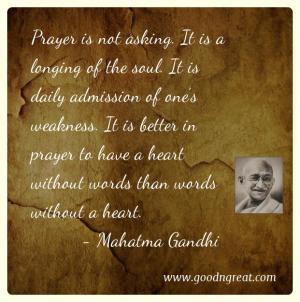 Prayer GoodNGreat Quotes Mahatma Gandhi