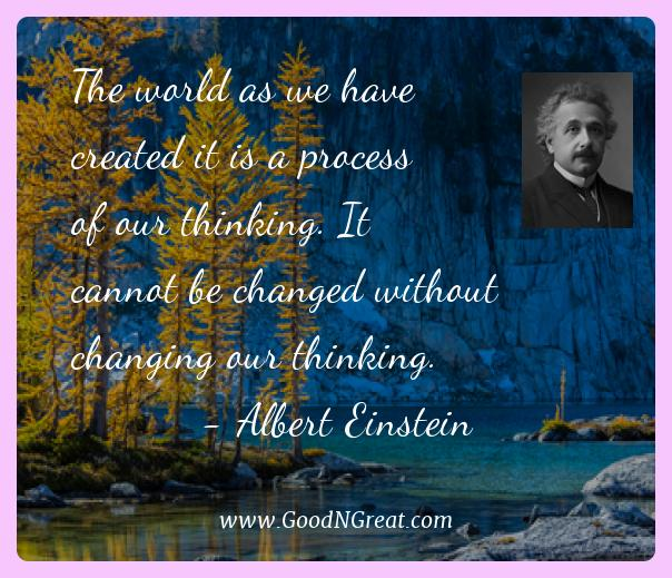 Albert Einstein Best Quotes  - The world as we have created it is a process of our