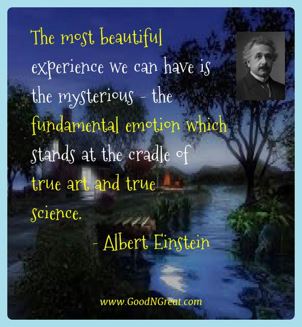 Albert Einstein Best Quotes  - The most beautiful experience we can have is the mysterious