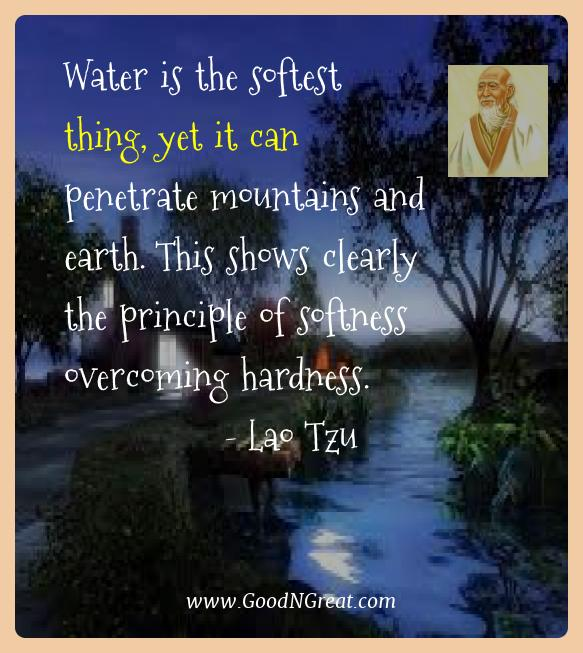 Lao Tzu Best Quotes  - Water is the softest thing, yet it can penetrate mountains