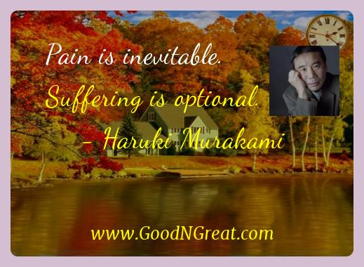 Haruki Murakami Inspirational Quotes  - Pain is inevitable. Suffering is