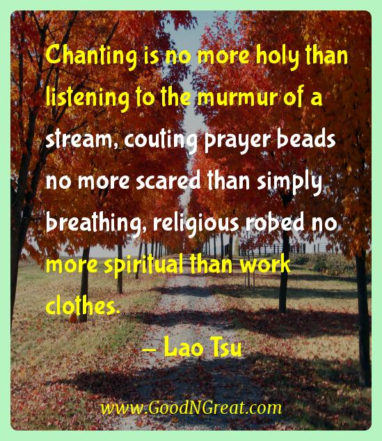 Chanting is no more holy than listening to the murmur of a