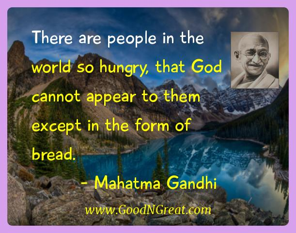 Mahatma Gandhi Inspirational Quotes  - There are people in the world so hungry, that God cannot