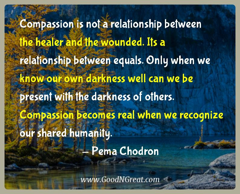 Pema Chodron Quotes Classy Pema Chodron Inspirational Quotes Compassion Is Not A Relationship