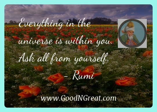 Everything in the universe is within you. Ask all from