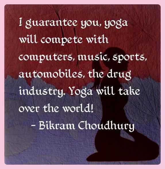 bikram_choudhury_yoga_quotes_2