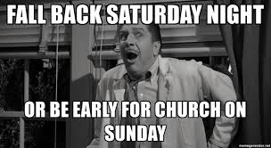 fall back for church