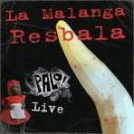 La Malanga Resbala (mp3)