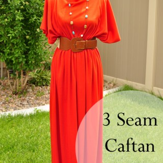 Featured: Three Seam Caftan Dress
