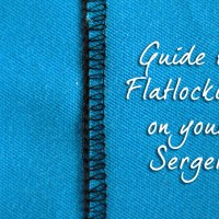Guide to Flatlocking on Your Serger