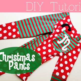 Featured: Christmas Pants Tutorial