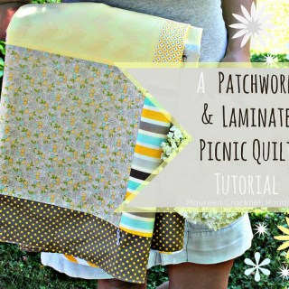 Patchwork & Laminate Picnic Quilt Tutorial