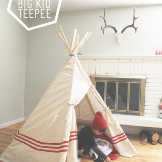 Big Kid TeePee Tutorial