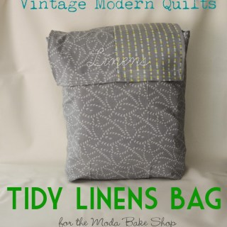 Tidy Linens Bag Tutorial