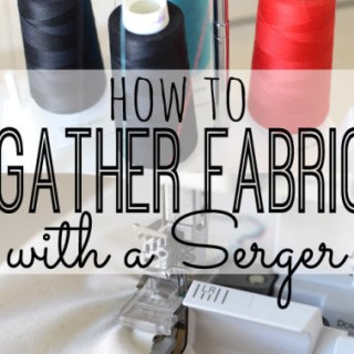 Gather-Fabric-with-a-Serger-copy-426x1024