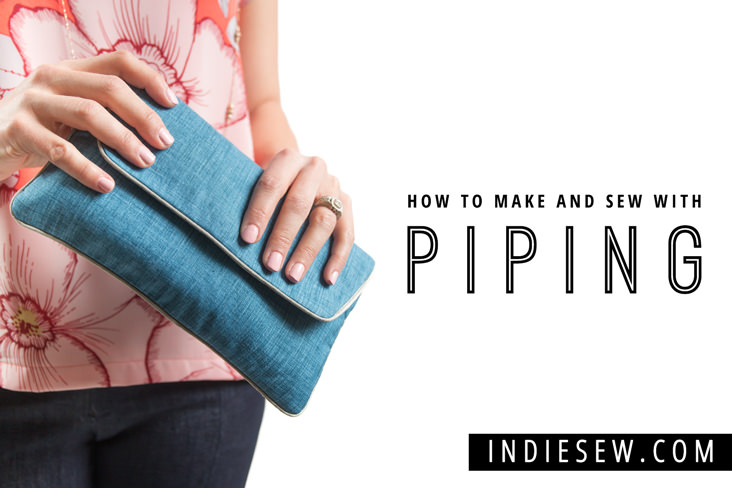 How to sew with piping by IndieSew- Sewtorial
