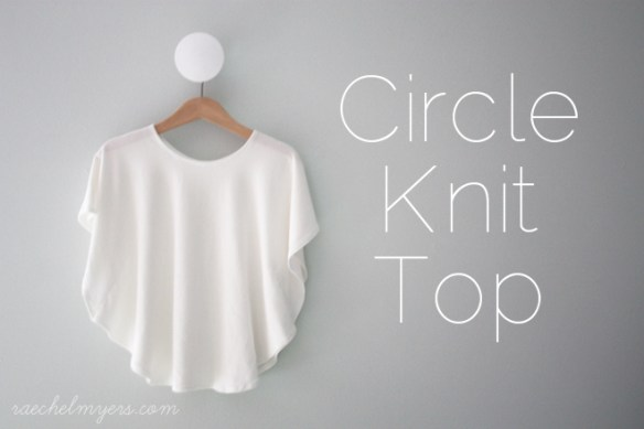 We love this easy circle knit top by Land of Nod. This quick sew top is easy to dress up or down with the right accessories and super comfy. -Sewtorial