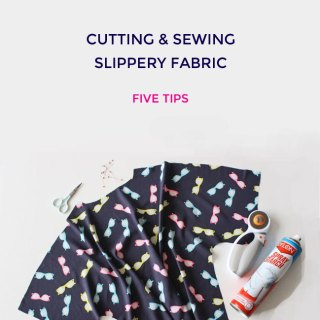 Learn how to tame the beast with cutting and sewing slippery fabric tips by Tilly and the Buttons. - Sewtorial