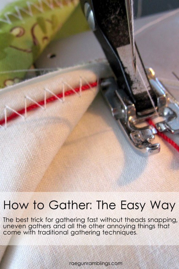For great gathering tips, take a look at this tutorial on RaeGun Ramblings for a way to create quick gathers evenly without breaking your thread. -Setworial