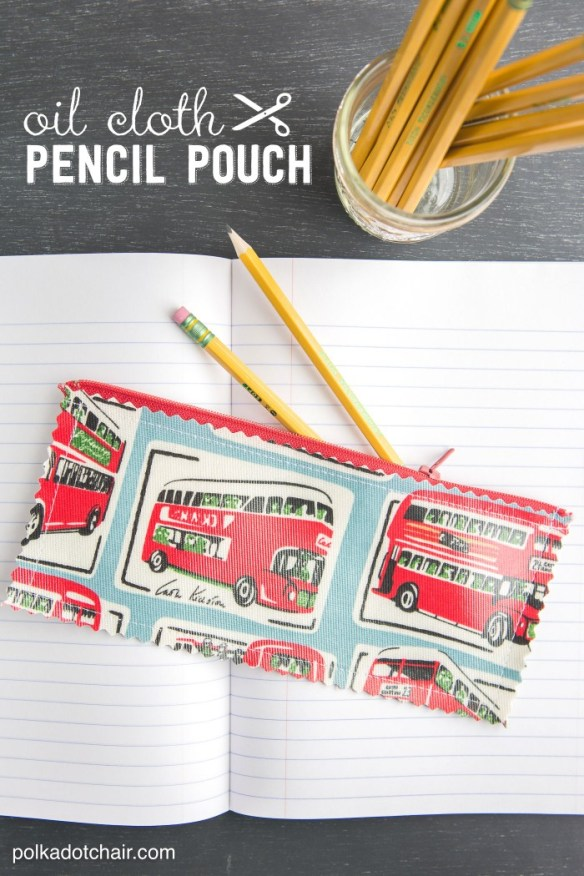 Oil cloth is durable and easy to clean. That's why it's the perfect textile for this easy pencil pouch tutorial by Polka Dot Chair. -Sewtorial