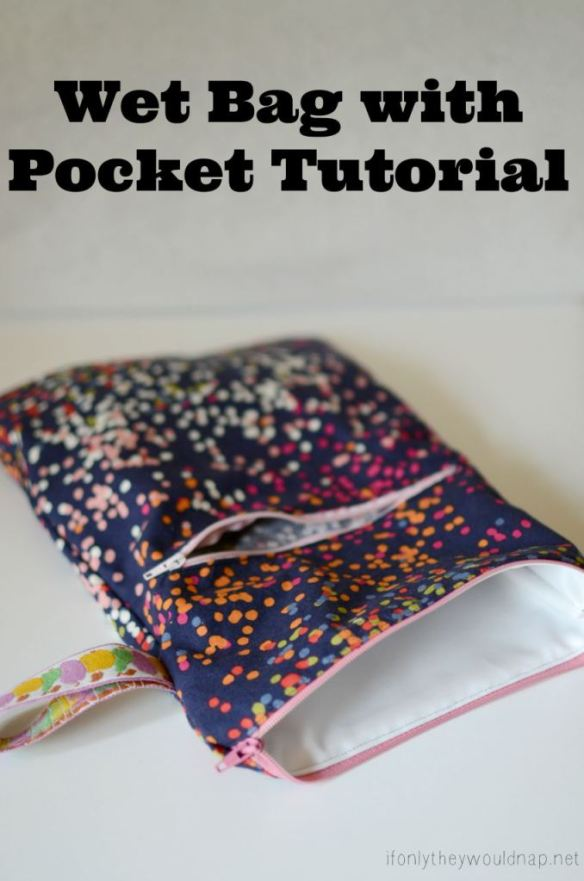 Wet bags are great for everything from potty training to beach hopping. Jess from If Only They Would Nap shows how to create a wet bag with a pocket. -Sewtorial