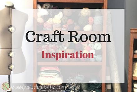 Craft Room Inspiration by Grace Elizabeth's