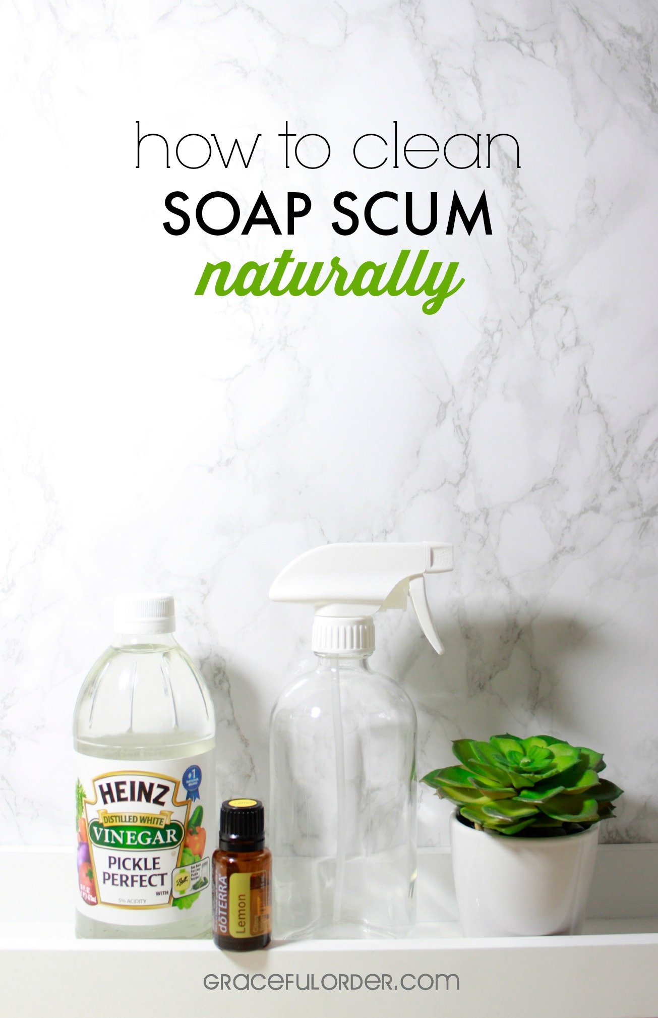 Clean Soap Scum Naturally - Graceful Order