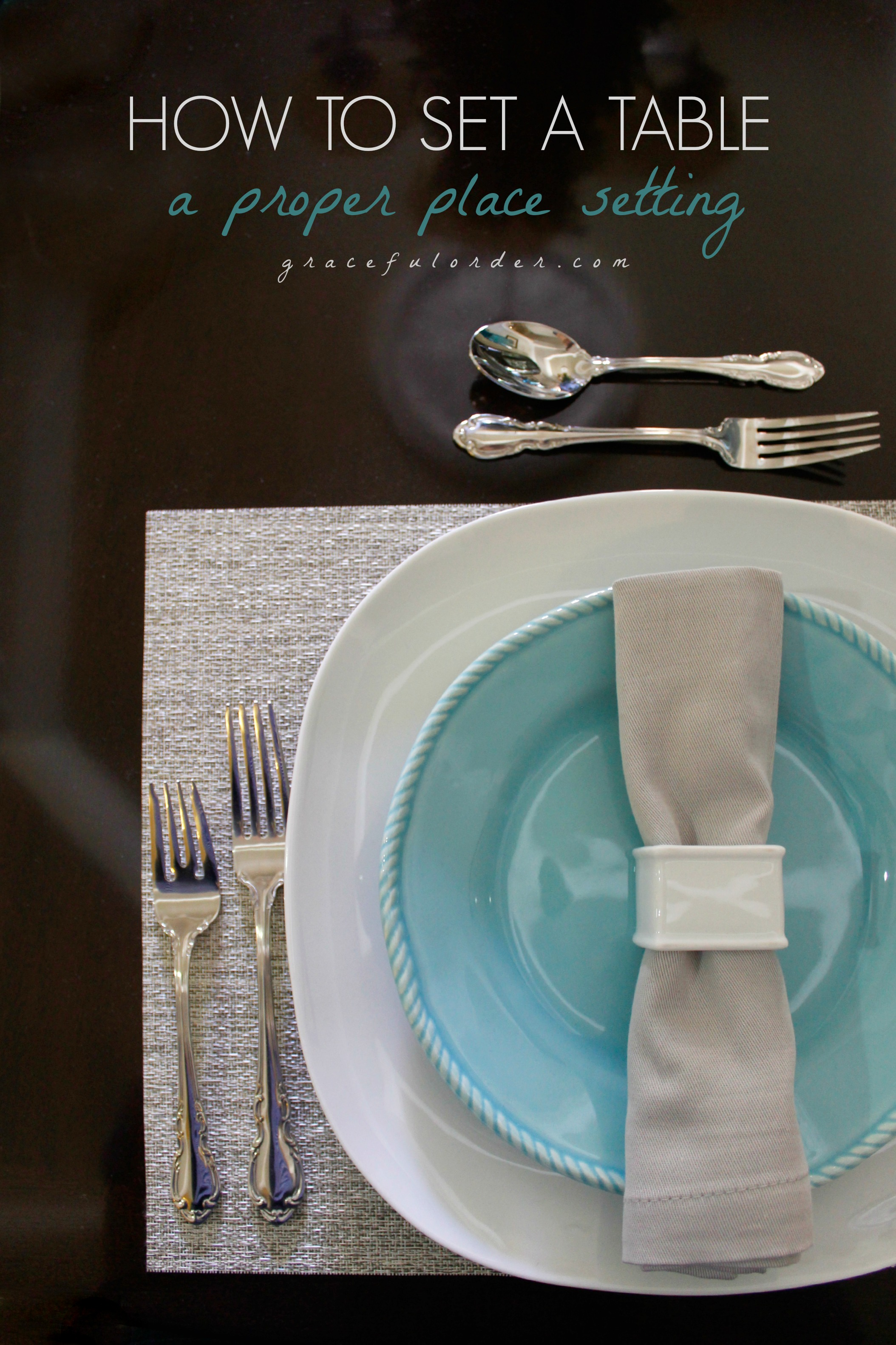How to Set a Proper Table Setting & How to Set a Proper Table Setting - Graceful Order