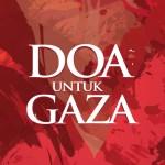 "Peduli Palestin ""Doa Untuk Gaza"" – Hantarkan hasil karya anda"