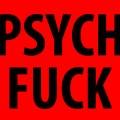 Psych Fuck