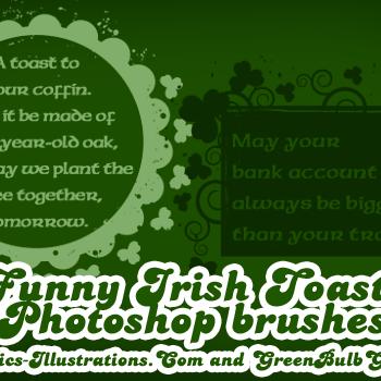 Funny Irish Toasts, FREE Photoshop Brushes – Happy St. Patrick's Day!