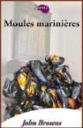 John Brosens Moules Marinières