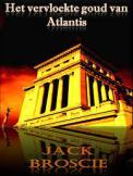 Jack Broscie - Het vervloekte goud van Atlantis