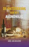 gratis ebook Arie Jan Mulder   De ontdekking van het avondmaal