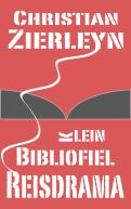 gratis ebook Christian Zierleyn   Klein Bibliofiel Reisdrama