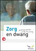Zorg en Dwang - Thuiszorg