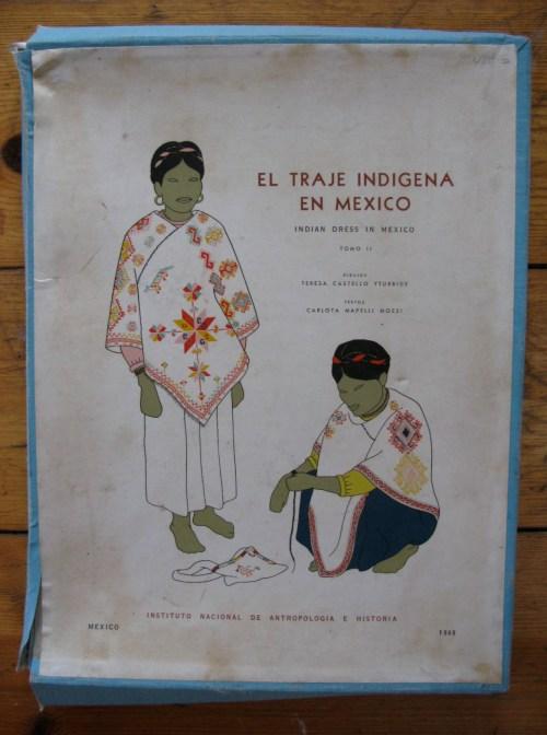 El Traje Indigena En Mexico