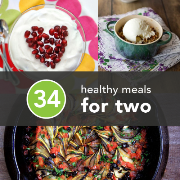 34 Healthy Meals for Two