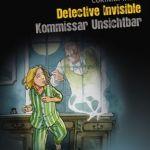 Detective Invisible – Kommissar Unsichtbar