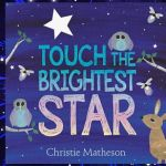 Recommended Reading: Touch the Brightest Star