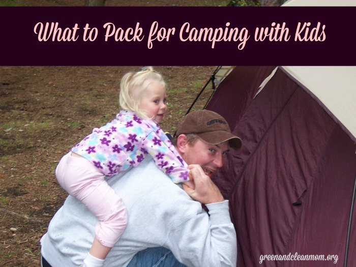 What to pack for camping with kids.