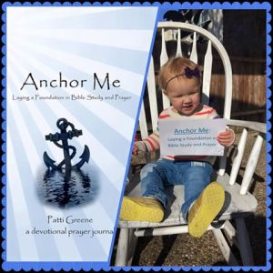 Anchor Me: Laying a Foundation in Bible Study and Prayer