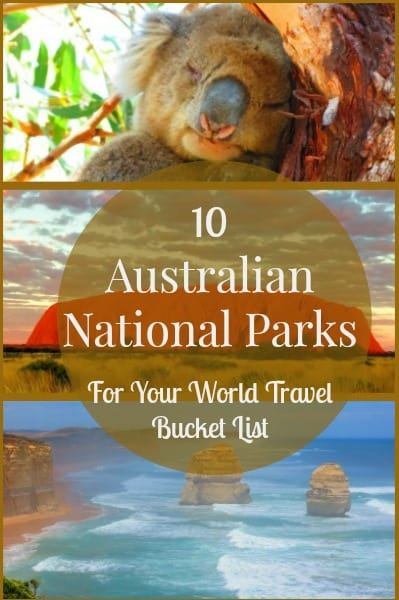 10 Great Australian National Parks for Your World Travel Bucket List