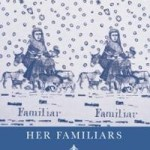 Review of <em>Her Familiars</em> by Jane Satterfield
