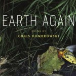 Review of <em> Earth Again</em> by Chris Dombrowksi
