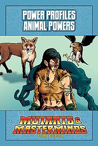 Mutants & Masterminds Power Profile: Animal Powers