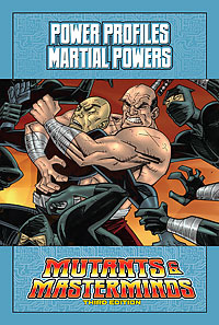 Mutants & Masterminds Power Profile: Martial Powers