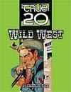 True20 Wild West